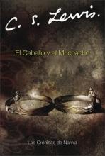 C.S. Lewis El Caballo y Muchacho