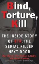 Wenzl, Roy Bind, Torture, Kill