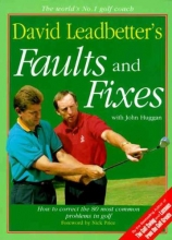 Leadbetter, David David Leadbetter`s Faults and Fixes
