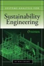 Chang, Ni-Bin Systems Analysis for Sustainable Engineering