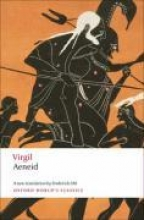 Virgil,   Frederick (Stephen H. Weiss Presidential Fellow and Professor of Classics and Comparative Literature, Cornell University) Ahl Aeneid