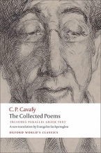 C.P. Cavafy,   Anthony (Lecturer in Modern Greek, Queen`s University, Belfast) Hirst,   Evangelos Sachperoglou The Collected Poems