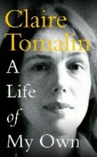 Tomalin, Claire Life of My Own