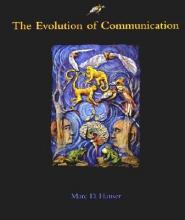 Marc D. Hauser The Evolution of Communication