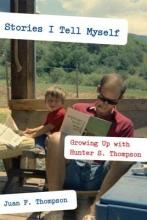 Thompson, Juan F. Stories I Tell Myself