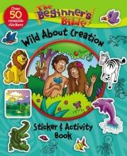 The Beginner`s Bible Wild About Creation Sticker & Activity Book