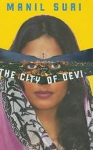 Suri, Manil The City of Devi - A Novel