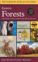 Kricher, John C.,   Morrison, Gordon A Field Guide to Eastern Forests North America