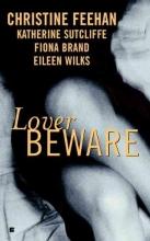 Feehan, Christine Lover Beware