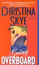 Skye, Christina Going Overboard