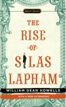 Howells, William Dean The Rise of Silas Lapham