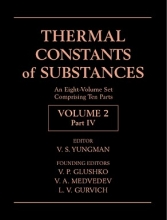 Yungman, V. S. Thermal Constants of Substances, 8 Volume Set