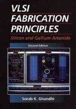 Ghandhi, Sorab K. VLSI Fabrication Principles