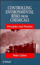 Calow, Peter P. Controlling Environmental Risks from Chemicals