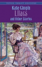 Chopin, Kate Lilacs and Other Stories