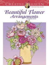 Tarbox, Charlene Beautiful Flower Arrangements Adult Coloring Book