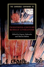 The Cambridge Companion to Twentieth-Century Russian Literature