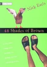 Earls, Nick 48 Shades of Brown