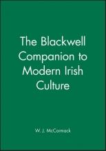 Mccormack, W. J. The Blackwell Companion to Modern Irish Culture