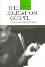 W. Norton Grubb,   Marvin Lazerson The Education Gospel