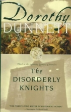 Dunnett, Dorothy The Disorderly Knights