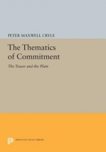 Cryle, Peter Maxwell The Thematics of Commitment - The Tower and the Plain