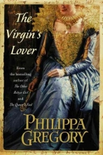 Gregory, Philippa The Virgin`s Lover