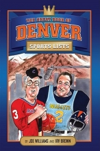 Williams, Joe The Great Book of Denver Sports Lists