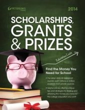Peterson`s Scholarships, Grants & Prizes, 2014