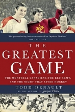 Denault, Todd The Greatest Game