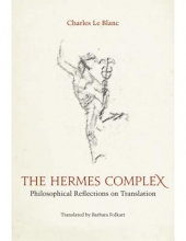 LeBlanc, Charles The Hermes Complex