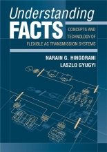 Hingorani, Narain G. Understanding FACTS