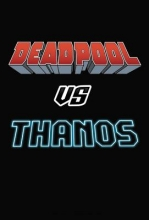 Seeley, Tim Deadpool vs. Thanos