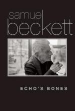 Beckett, Samuel Echo`s Bones