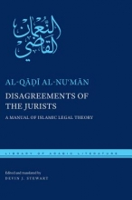 Al-Qadi Al-Numan Disagreements of the Jurists