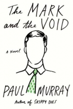 Murray, Paul The Mark and the Void