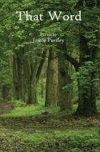 Parsley, Jamie That Word