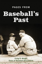 Wright, Craig R. Pages from Baseball`s Past