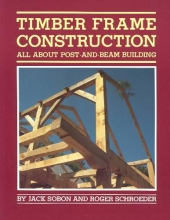 Sobon, Jack Timber Frame Construction