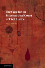 Steinitz, Maya The Case for an International Court of Civil Justice
