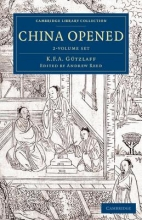 Gutzlaff, Karl Friedrich August China Opened - 2 Volume Set