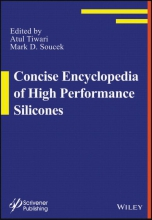 Tiwari, Atul Concise Encyclopedia of High Performance Silicones