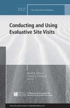 Nelson, Randi K. Conducting and Using Evaluative Site Visits