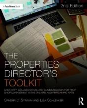 Strawn, Sandra The Properties Director`s Toolkit