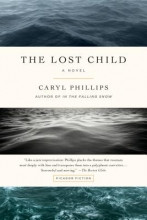 Phillips, Caryl The Lost Child