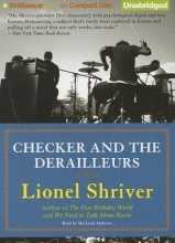 Shriver, Lionel Checker and the Derailleurs
