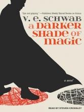 Schwab, V. E. A Darker Shade of Magic