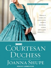 Shupe, Joanna The Courtesan Duchess