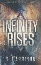 Harrison, S. Infinity Rises