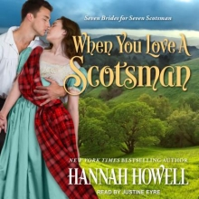 Howell, Hannah When You Love a Scotsman